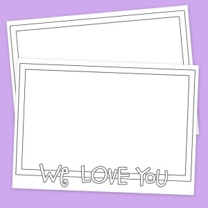 Printable Coloring We Love You Card